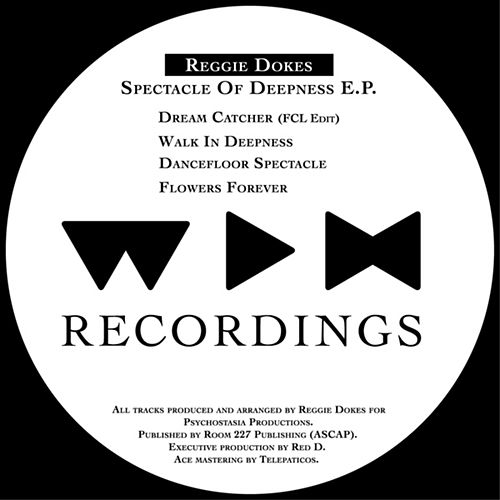 Spectacle of Deepness EP de Reggie Dokes