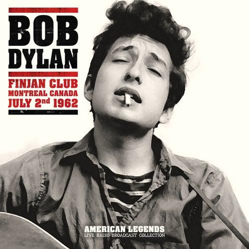 Bob Dylan - Finjan Club 62 by Bob Dylan