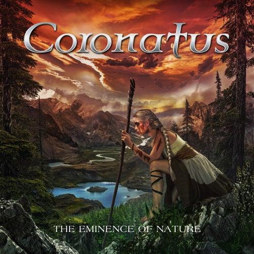The Eminence of Nature by Coronatus