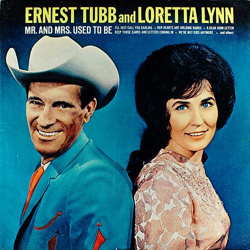 Mr. And Mrs. Used To Be von Loretta Lynn
