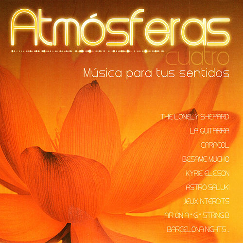 Atmósferas (Vol. 4) von Various Artists