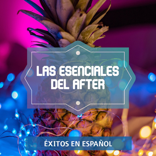 Las Esenciales del After by Various Artists