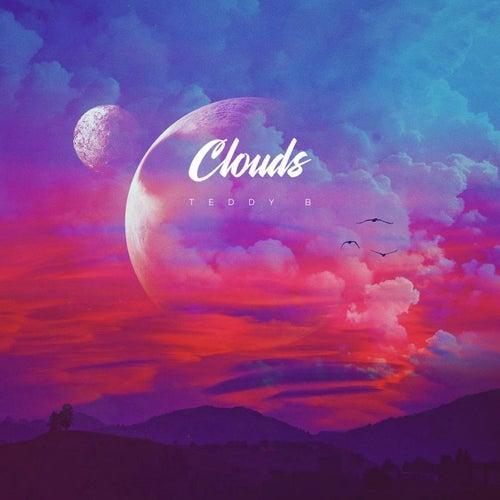 Clouds by Teddy B!
