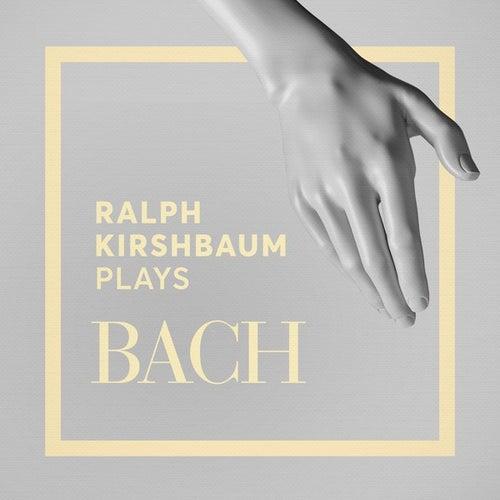 Ralph Kirshbaum Plays Bach by Ralph Kirshbaum