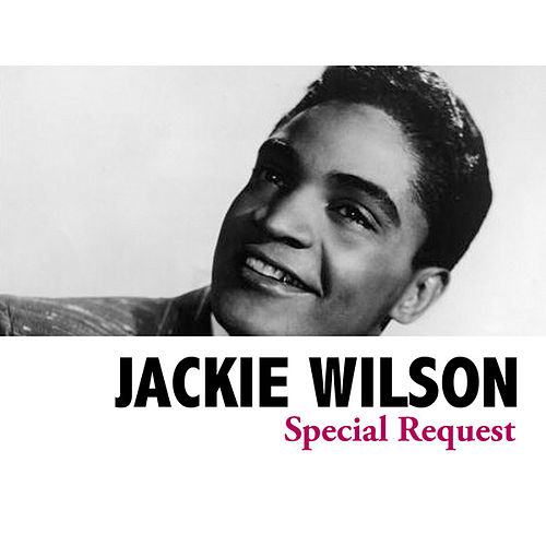 Special Request by Jackie Wilson