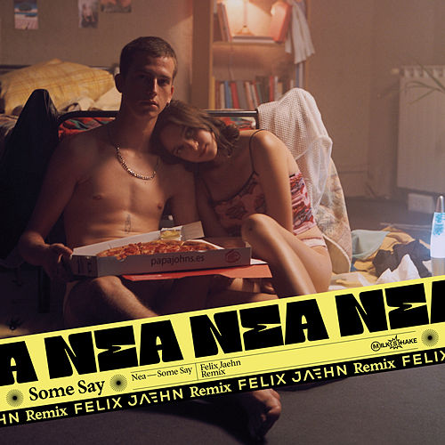 Some Say (Felix Jaehn Remix) de Nea