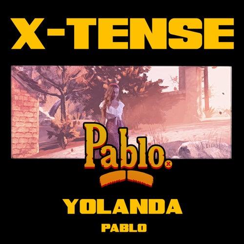 Yolanda by X-Tense