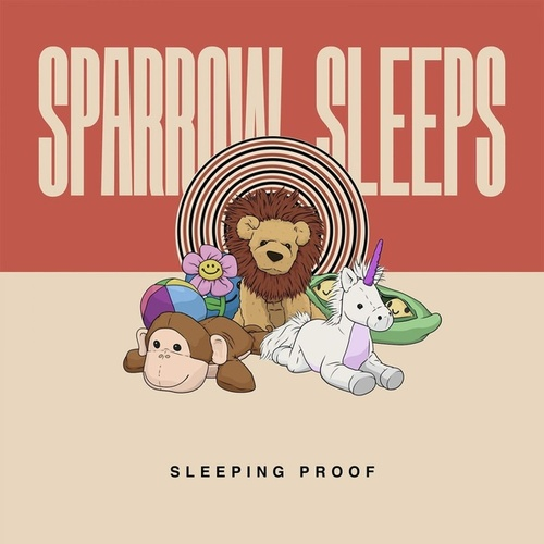 Sleeping Proof - Lullaby Renditions of State Champ's Living Proof von Sparrow Sleeps