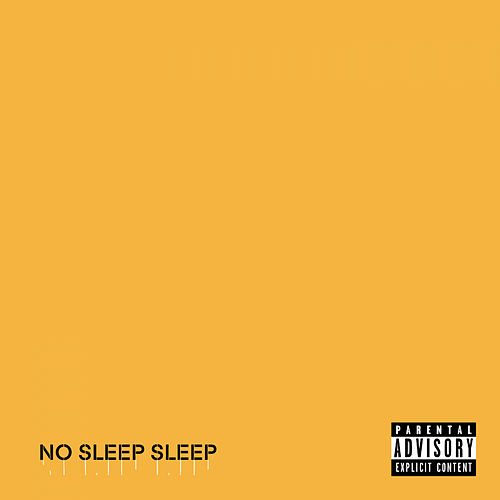 No Sleep Sleep von Danju