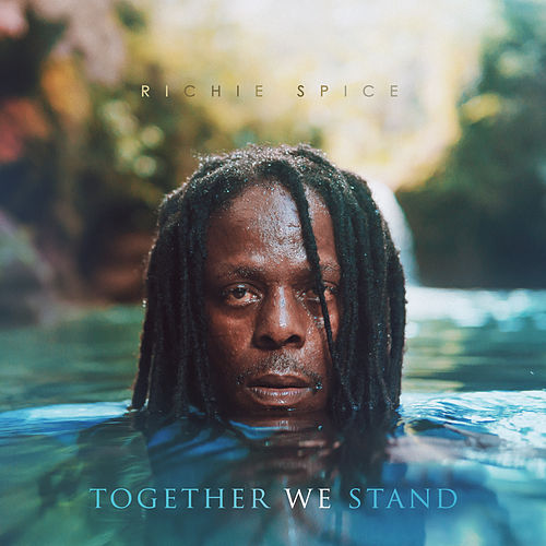 Together We Stand von Richie Spice