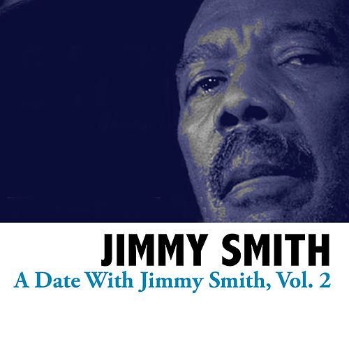 A Date With Jimmy Smith, Vol. 2 di Jimmy Cliff