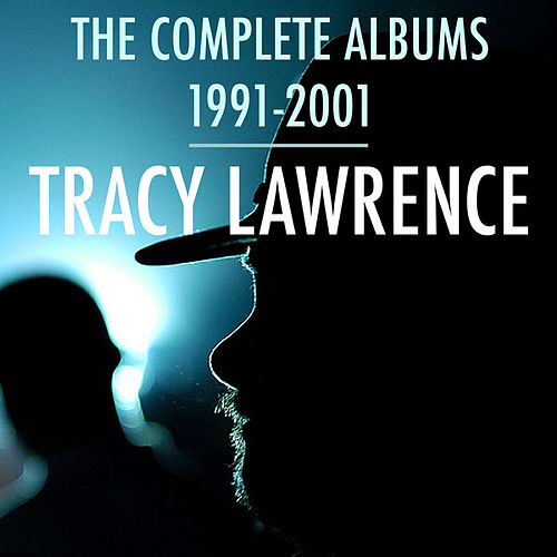 The Complete Albums 1991-2001 de Tracy Lawrence