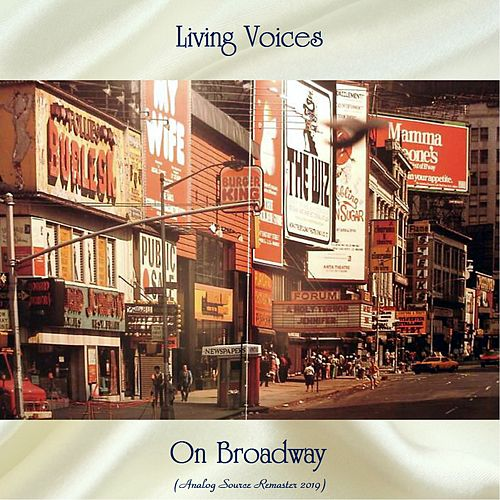 Living Voices On Broadway (Analog Source Remaster 2019) von The Living Voices