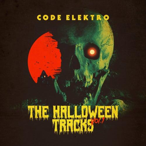 The Halloween Tracks, Vol. 1 by Code Elektro
