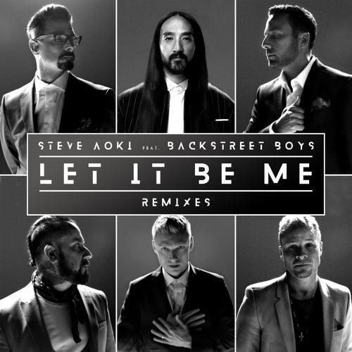 Let It Be Me von Steve Aoki & Backstreet Boys