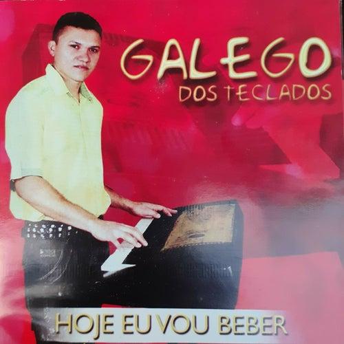 Hoje Eu Vou Beber de Galego dos Teclados
