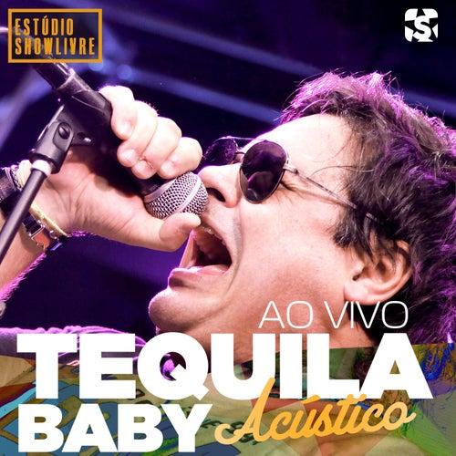 Tequila Baby no Estúdio Showlivre (Acústico) (Ao Vivo) by Tequila Baby