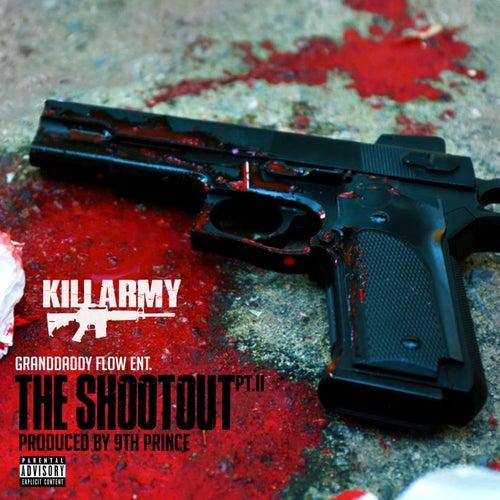 The Shootout PT.II de Killarmy