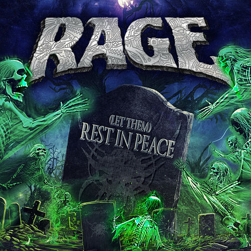 Let Them Rest in Peace by Rage