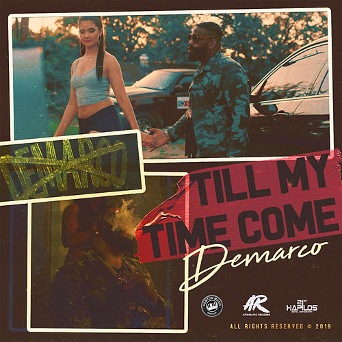 Till My Time Come by Demarco