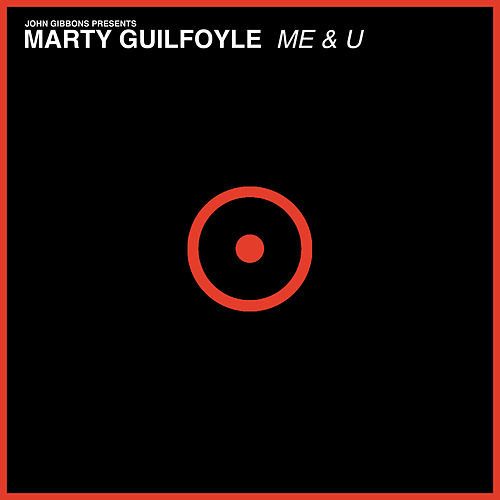 Me & U by Marty Guilfoyle