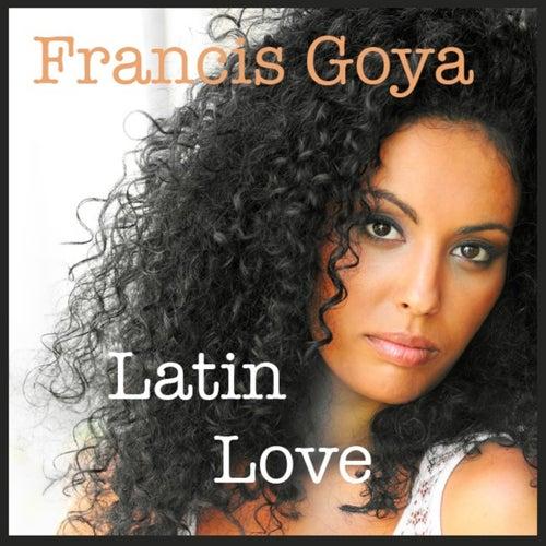 Latin Love de Francis Goya