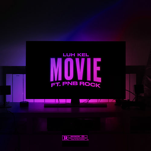 Movie (feat. PnB Rock) by Luh Kel