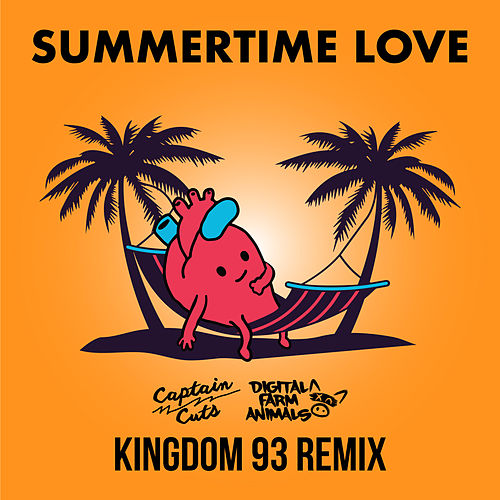 Summertime Love (Kingdom 93 Remix) von Captain Cuts