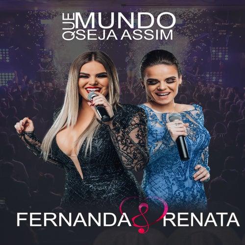 Que o Mundo Seja Assim (Ao Vivo) de Fernanda