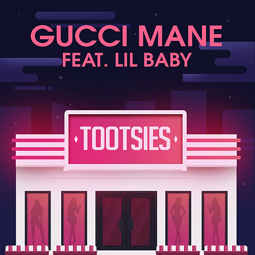 Tootsies (feat. Lil Baby) de Gucci Mane