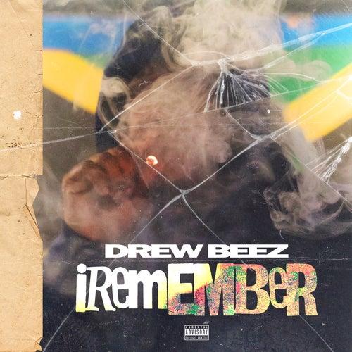 iRemember von Drew Beez