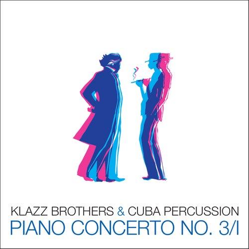 Piano Concerto No. 3/I (Radio Edit) de Klazzbrothers