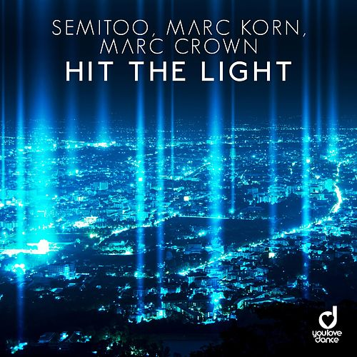 Hit the Light by Semitoo
