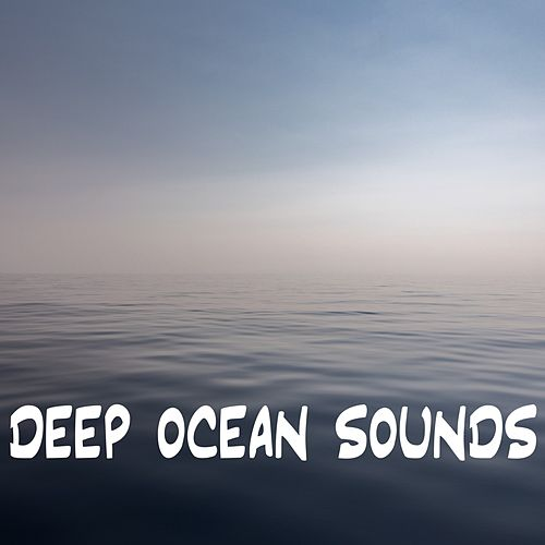 Deep Ocean Sounds by Ocean Sounds (1)