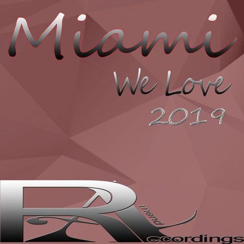 We Love Miami 2019 de Various