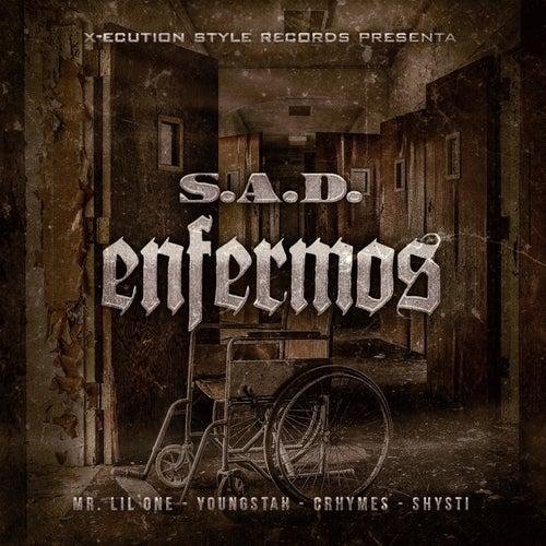 Enfermos by Sad