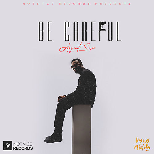 Be Careful by Agent Sasco aka Assassin