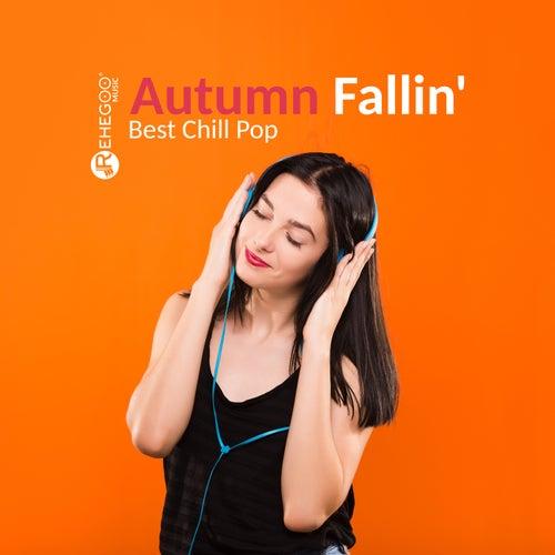 Autumn Fallin' - Best Chill Pop Songs de Various Artists