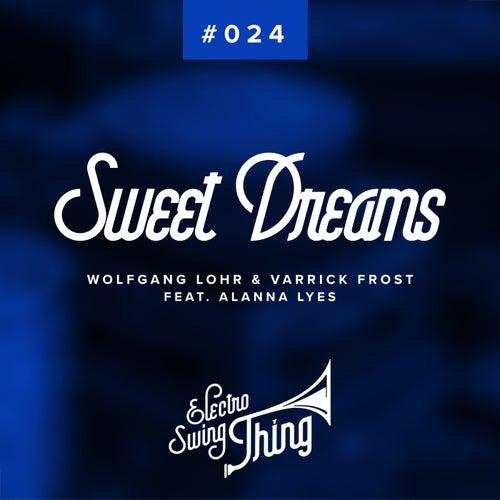 Sweet Dreams (Electro Swing) von Wolfgang Lohr