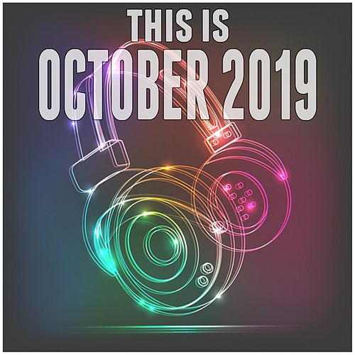 This Is October 2019 di Various Artists