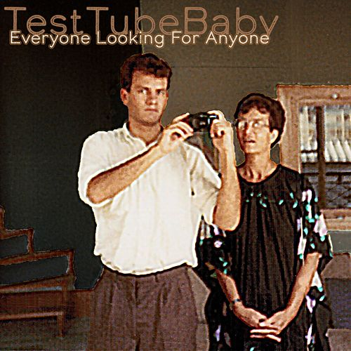 Everyone Looking for Anyone by TestTubeBaby