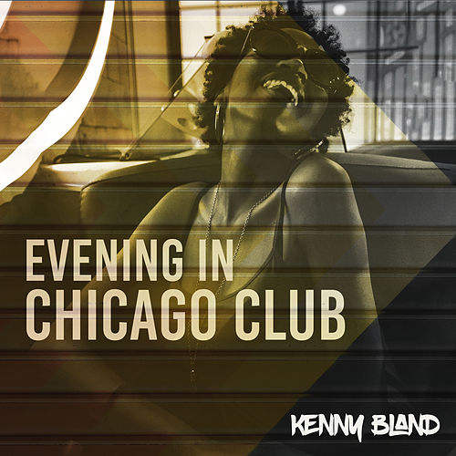 Evening in Chicago Club von Kenny Bland