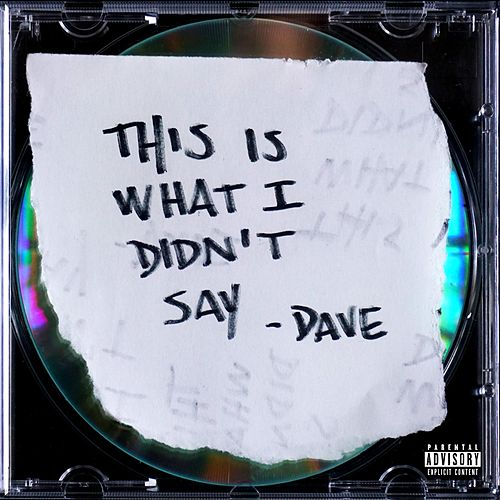 This Is What I Didn't Say by Dave