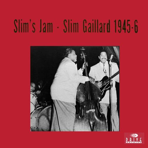 Slim's Jam by Slim Gaillard
