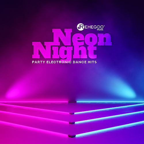 Neon Night Party Electronic Dance Hits de Various Artists