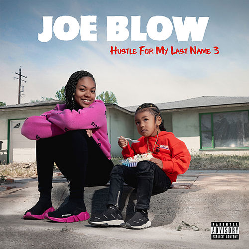 Hustle for My Last Name 3 by Joe Blow