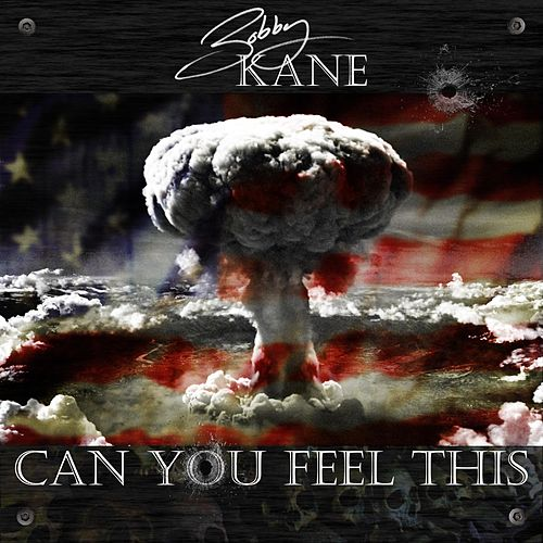 Can You Feel This by Bobby Kane