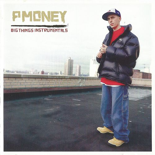 Big Things Instrumentals de P-Money