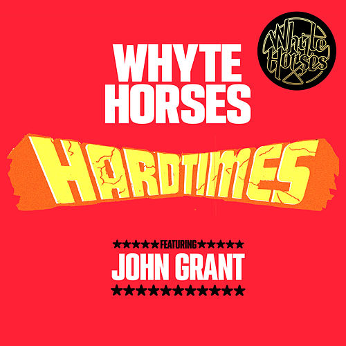 Hard Times by Whyte Horses