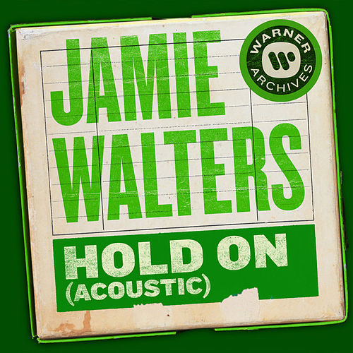 Hold On (Acoustic) by Jamie Walters